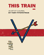 This Train by Tony Fitzpatrick